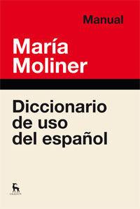 DICCIONARIO DE USO DE ESPAÑOL. MANUAL