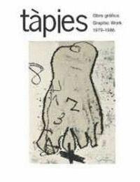 TÁPIES OBRA GRÁFICA : 1947-1972
