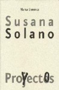 SUSANA SOLANO. PROYECTOS