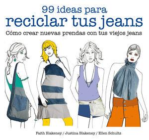 99 IDEAS PARA RECICLAR TUS JEANS