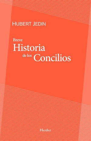 BREVE HISTORIA DE LOS CONCILIOS