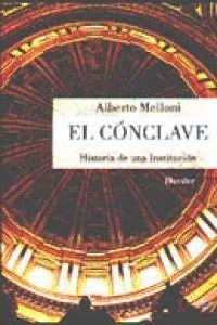 EL CÓNCLAVE HISTORIA DE UNA INSTITUCIÓN