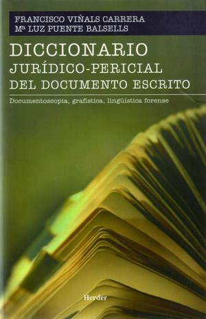 DICCIONARIO JURÍDICOPERICIAL DEL DOCUMENTO ESCRITO