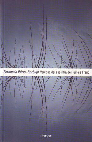 VEREDAS DEL ESPÍRITU: DE HUME A FREUD