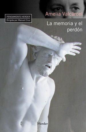 LA MEMORIA Y EL PERDÓN