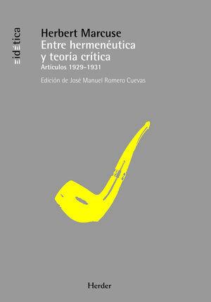 ENTRE HERMENÉUTICA Y TEORÍA CRÍTICA