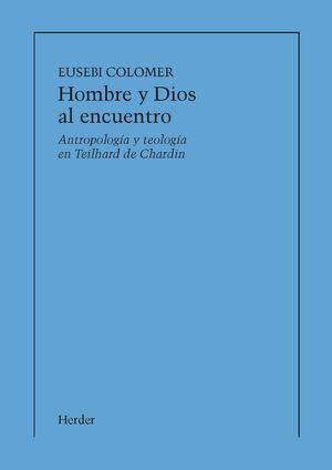 HOMBRE Y DIOS AL ENCUENTRO