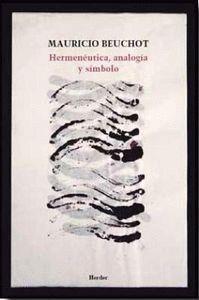 HERMENÉUTICA, ANALOGÍA Y SÍMBOLO