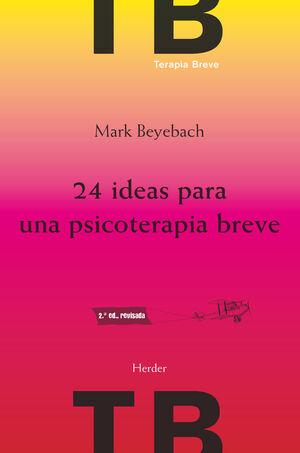 24 IDEAS PARA UNA PSICOTERAPIA BREVE