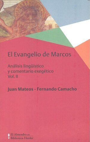 EVANGELIO DE MARCOS, EL VOL. II ANALISIS LINGUISTICO Y COMENTARIO EXEGETICO