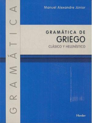 GRAMÁTICA DE GRIEGO CLÁSICO Y HELENÍSTICO