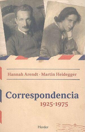 CORRESPONDENCIA 1925 - 1975 (NE) HANNAH ARENDT - MARTIN HEIDEGGER
