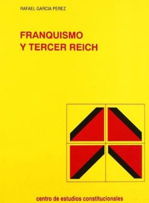FRANQUISMO Y TERCER REICH