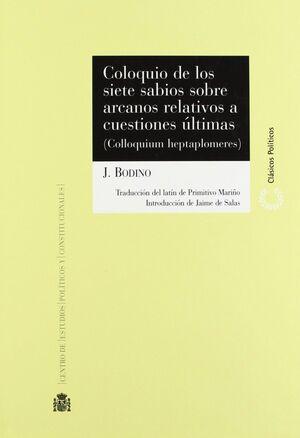 COLOQUIO DE LOS SIETE SABIOS SOBRE ARCANOS RELATIVOS A CUESTIONES ÚLTIMAS = COLLOQUIUM HEPTAPLOMERES