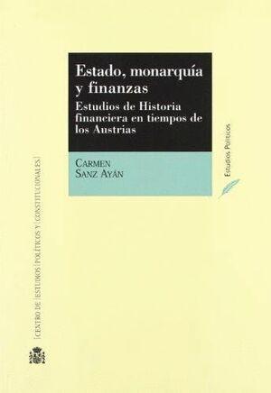 ESTADO, MONARQUÍA Y FINANZAS