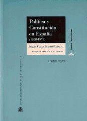 POLÍTICA Y CONSTITUCIÓN EN ESPAÑA (1808-1978)