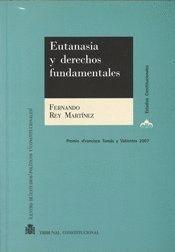 EUTANASIA Y DERECHOS FUNDAMENTALES