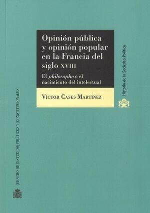 OPINIÓN PÚBLICA Y OPINIÓN POPULAR EN LA FRANCIA DEL S. XVIII