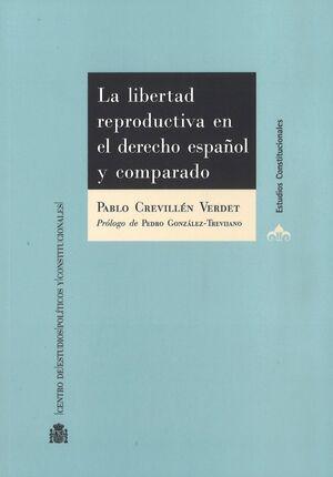LA LIBERTAD REPRODUCTIVA EN EL DERECHO ESPAÑOL Y COMPARADO