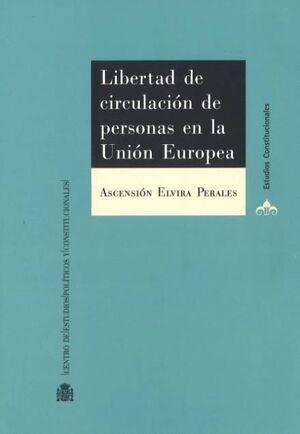 LIBERTAD DE CIRCULACIÓN DE PERSONAS EN LA UNIÓN EUROPEA