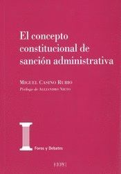 EL CONCEPTO CONSTITUCIONAL DE SANCIÓN ADMINISTRATIVA