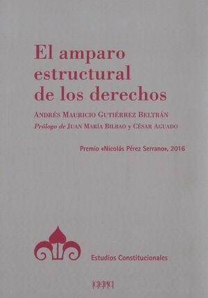 EL AMPARO ESTRUCTURAL DE LOS DERECHOS