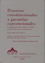 PROCESOS CONSTITUCIONALES Y GARANTÍAS CONVENCIONALES