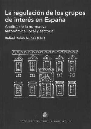 LA REGULACIÓN DE LOS GRUPOS DE INTERÉS EN ESPAÑA
