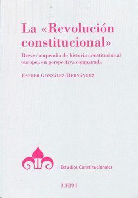 LA «REVOLUCIÓN CONSTITUCIONAL»