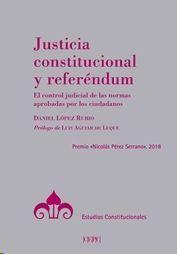 JUSTICIA CONSTITUCIONAL Y REFERÉNDUM