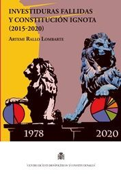 INVESTIDURAS FALLIDAS Y CONSTITUCION IGNOTA (2015-2020)
