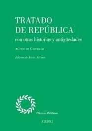 TRATADO DE REPUBLICA CON OTRAS HISTORIAS Y ANTIGUEDADES