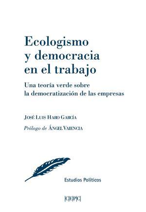 ECOLOGISMO Y DEMOCRACIA EN EL TRABAJO