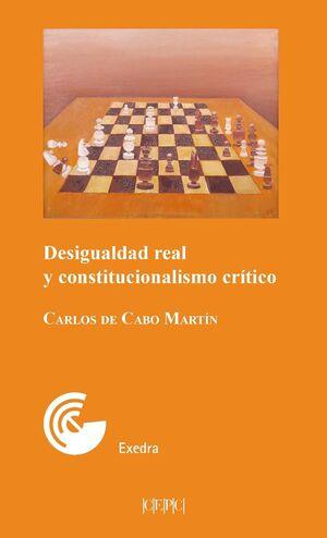 DESIGUALDAD REAL Y CONSTITUCIONALISMO CRÍTICO