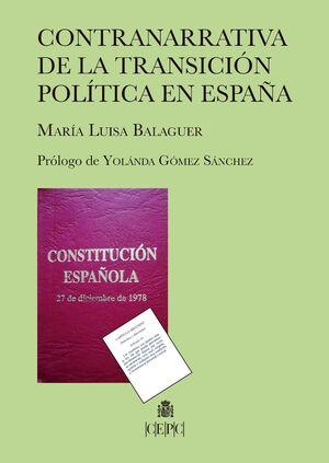 CONTRANARRATIVA DE LA TRANSICIÓN POLÍTICA EN ESPAÑA