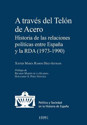 A TRAVÉS DEL TELÓN DE ACERO