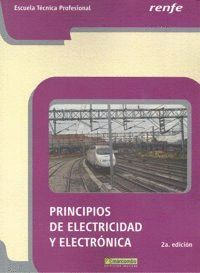 PRINCÍPOS DE ELECTRICIDAD Y ELECTRÓNICA-RENFE - NO VALE