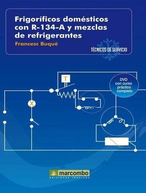 FRIGORÍFICOS DOMÉSTICOS CON R-134-A Y MEZCLAS DE REFRIGERANTES ( DVD 2)