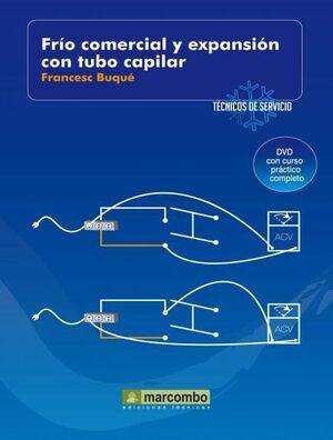 FRÍO COMERCIAL Y EXPANSIÓN CON TUBO CAPILAR (DVD 6)