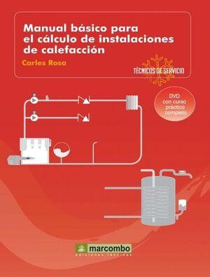 MANUAL BÁSICO PARA EL CÁLCULO DE INSTALACIONES DE CALEFACCIÓN (DVD 8)