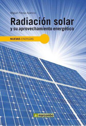 RADIACIÓN SOLAR Y SU APROVECHAMIENTO ENERGÉTICO