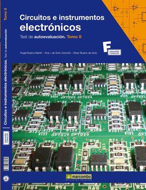 CIRCUITOS E INSTRUMENTOS ELECTRÓNICOS.TEST DE AUTOEVALUACIÓN (TOMO II)