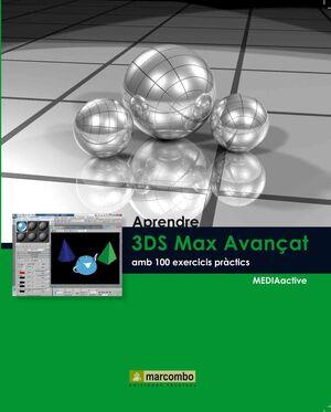 APRENDRE 3DS MAX 2010 AVANÇAT AMB 100 EXERCICIS PRÀCTICS