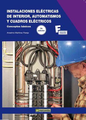 INSTALACIONES ELECTRICAS INTERIOR AUTOMATISMOS CUADROS ELEC