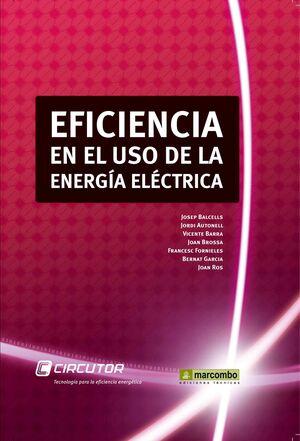 EFICIENCIA EN EL USO DE LA ENERGÍA ELÉCTRICA