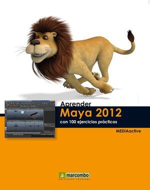 APRENDER MAYA 2012 CON 100 EJERCICIOS PRÁCTICOS
