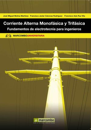 CORRIENTE ALTERNA MONOFÁSICA Y TRIFÁSICA
