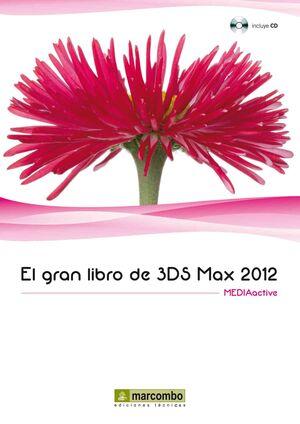 EL GRAN LIBRO DE 3DS MAX 2012