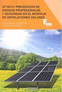 *UF 00151 PREVENCIÓN DE RIESGOS PROFESIONALES Y SEGURIDAD EN EL MONTAJE DE INSTALACIONES SOLARES