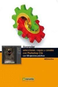 APRENDER SELECCIONES, CAPAS Y CANALES CON PHOTOSHOP CS6